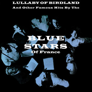 Lullaby Of Birdland & Other Famous Hits