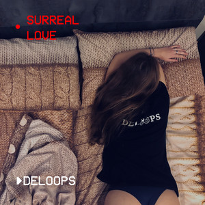 Deloops – Surreal Love (Studio Acapella)
