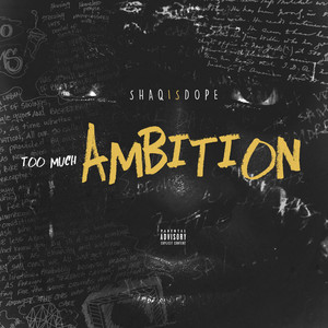 Too Much Ambition