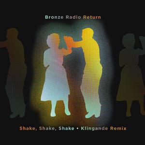 Shake, Shake, Shake (Klingande Remix)
