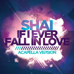 If I Ever Fall in Love (Acapella Version) [Re-Recorded]