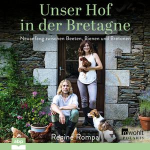 Unser Hof in der Bretagne Audiobook