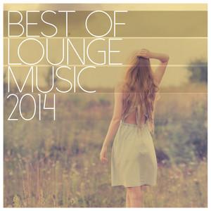 Best of Lounge Music 2014 - 200 Songs album