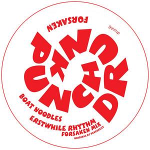 Boat Noodles / Erstwhile Rhythm (Forsaken Remix)