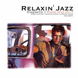 Relaxin' Jazz: Cinematic, Piano Trio, Vol. 7 (Anonimo Veneziano) album