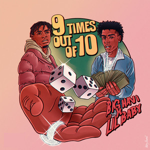 9 Times Out Of 10 (feat. Lil Baby) cover art