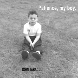 Patience, My Boy album