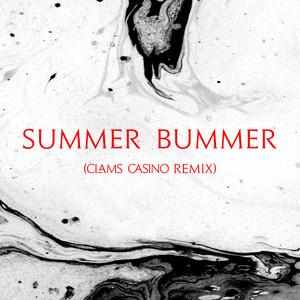 Summer Bummer (Clams Casino Remix)