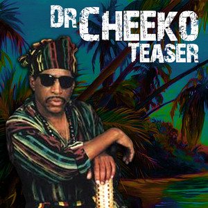 Bungy On Fire (Pepper In The Vaseline) by Dr. Cheeko
