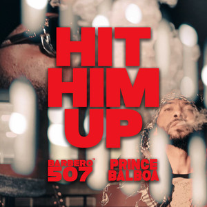 Hit Him Up