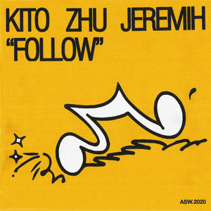 Follow (with Jeremih) by Kito, ZHU, Jeremih
