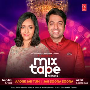 """Aaoge Jab Tum-Jag Soona Soona (From """"T-Series Mixtape Season 2"""")"""