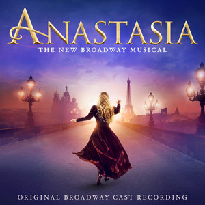 Anastasia (Original Broadway Cast Recording) album