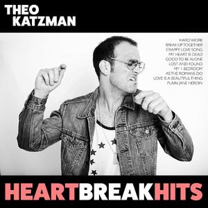 Heartbreak Hits - Theo Katzman