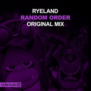 Random Order - Original Mix by Ryeland