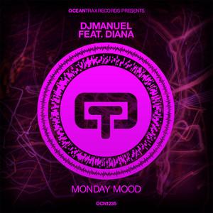 Monday Mood - Extended Mix by DjManuel, Diana