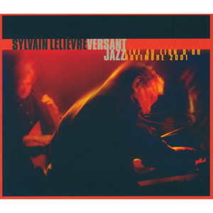 Versant Jazz Live au Lion d'Or novembre 2001 album