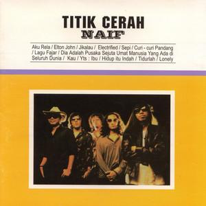 Titik Cerah - Naif
