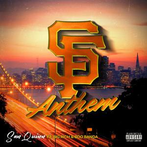 SF Anthem (feat. Big Rich & Boo Banga)