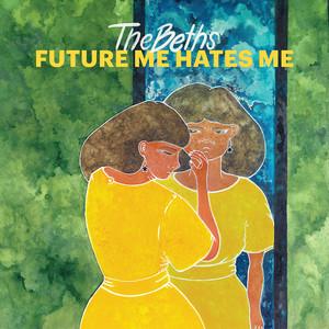 Future Me Hates Me cover art