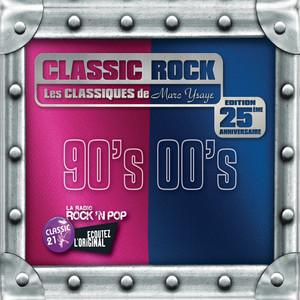 Classic Rock: Les Classiques de Marc Ysaye_90s00s