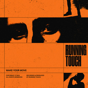 Make Your Move - TWO LANES Remix by Running Touch, TWO LANES