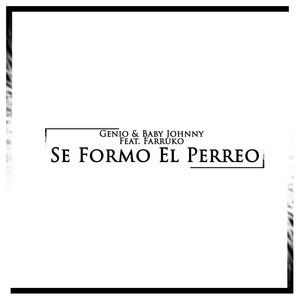Se Formo El Perreo (feat. Farruko)