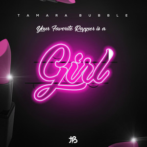 Your Favorite Rapper Is a Girl album
