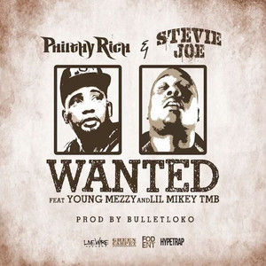 Wanted (feat. Young Mezzy & Lil Mikey TMB)