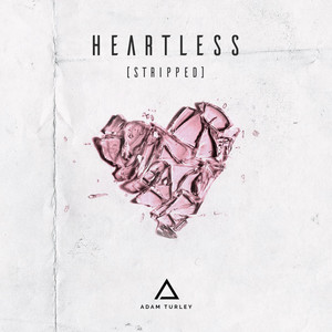 Heartless (Stripped)