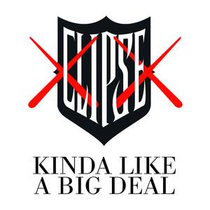 Kinda Like a Big Deal (feat. Kanye West)