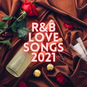 R&B Love Songs 2021