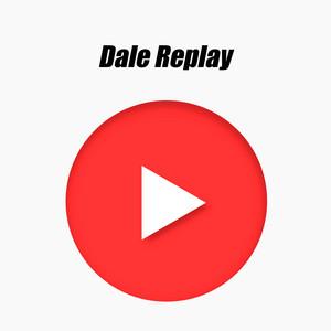 Dale Replay vol. I