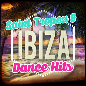 Saint Tropez & Ibiza - Dance Hits album