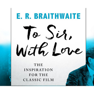 To Sir, With Love (Unabridged) Audiobook