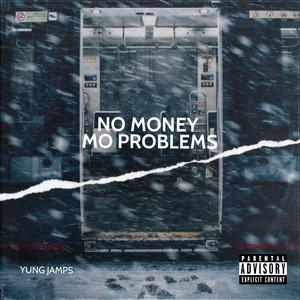 No Money Mo Problems