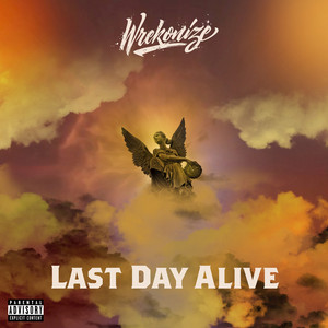 Last Day Alive - Single