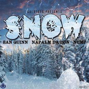 Snow (feat. Napalm Da Don & Nump)