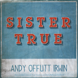 Sister True (Live)