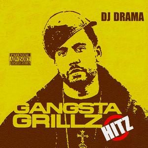 Gangsta Grillz Hitz