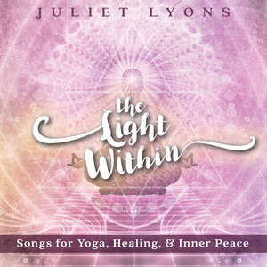 The Light Within (feat. Judy Kang) by Juliet Lyons, Judy Kang