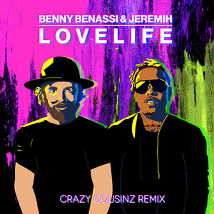 LOVELIFE (with Jeremih) [Crazy Cousinz Remix]