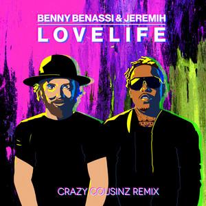 LOVELIFE  - Crazy Cousinz Remix cover art