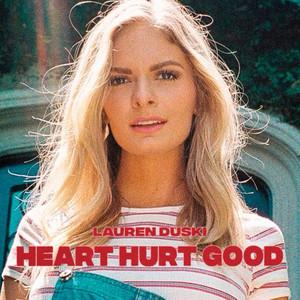 Heart Hurt Good