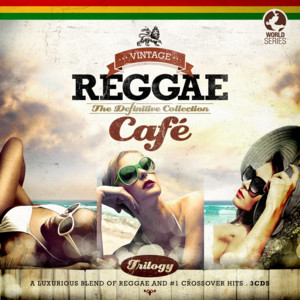 Vintage Reggae Café - the Definitive Collection album
