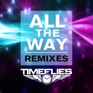All The Way (Remixes)