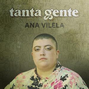 Tanta Gente by Ana Vilela
