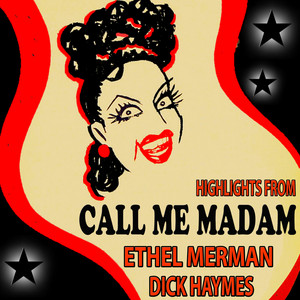 """Highlights from """"Call Me Madam"""""""