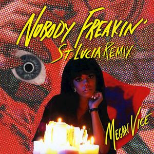 Nobody Freakin' (St. Lucia Remix)