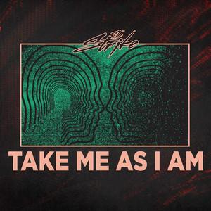Take Me As I Am